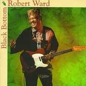 Robert Ward - Black Bottom